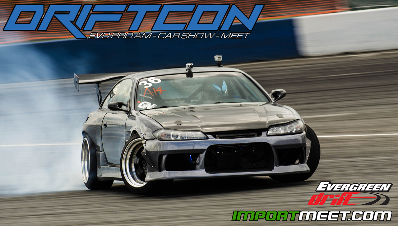 Driftcon 2014 Import Car Show Drift Event May 18 2014